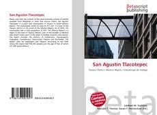 Bookcover of San Agustín Tlacotepec