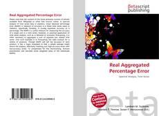 Borítókép a  Real Aggregated Percentage Error - hoz