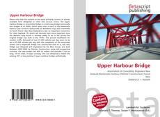Portada del libro de Upper Harbour Bridge