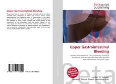 Bookcover of Upper Gastrointestinal Bleeding