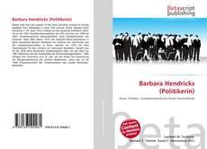 Bookcover of Barbara Hendricks (Politikerin)