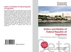Orders and Medals of Federal Republic of Yugoslavia的封面