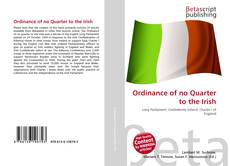 Bookcover of Ordinance of no Quarter to the Irish