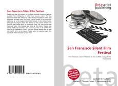 Bookcover of San Francisco Silent Film Festival