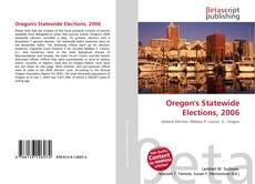 Bookcover of Oregon's Statewide Elections, 2006