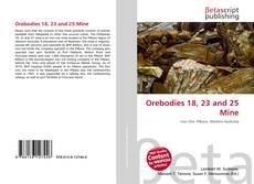 Buchcover von Orebodies 18, 23 and 25 Mine