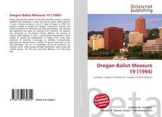Bookcover of Oregon Ballot Measure 19 (1994)