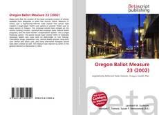 Buchcover von Oregon Ballot Measure 23 (2002)
