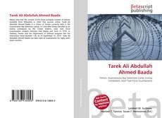 Bookcover of Tarek Ali Abdullah Ahmed Baada