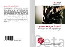 Bookcover of Uppsala Reggae Festival