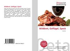 Bookcover of Wildbret, Geflügel, Speck