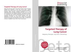 Couverture de Targeted Therapy of Lung Cancer