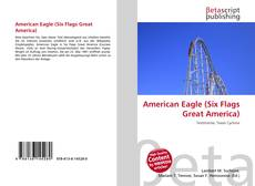 Capa do livro de American Eagle (Six Flags Great America)