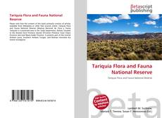 Bookcover of Tariquía Flora and Fauna National Reserve