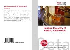 Bookcover of National Inventory of Historic Pub Interiors
