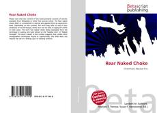 Bookcover of Rear Naked Choke