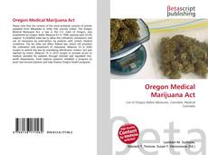 Portada del libro de Oregon Medical Marijuana Act