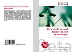 Bookcover of Renewable Natural Resources and Environment