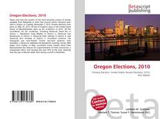 Bookcover of Oregon Elections, 2010
