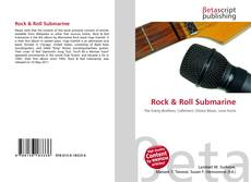 Bookcover of Rock & Roll Submarine