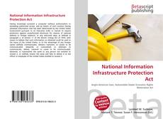 Bookcover of National Information Infrastructure Protection Act