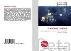 Borítókép a  Sandhole Colliery - hoz