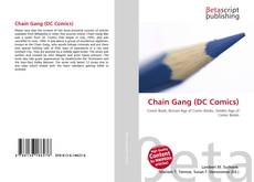 Bookcover of Chain Gang (DC Comics)