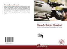 Bookcover of Marcelo Gomes (Director)