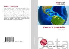 Bookcover of America's Space Prize