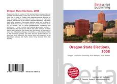 Bookcover of Oregon State Elections, 2008
