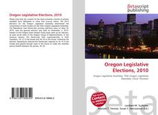Bookcover of Oregon Legislative Elections, 2010