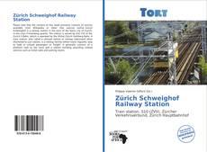 Bookcover of Zürich Schweighof Railway Station