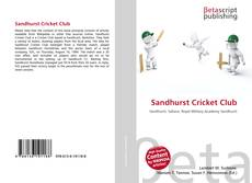 Bookcover of Sandhurst Cricket Club