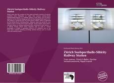Bookcover of Zürich Saalsporthalle-Sihlcity Railway Station