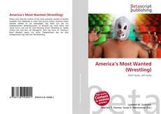 Обложка America's Most Wanted (Wrestling)