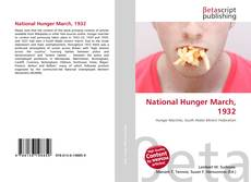 Bookcover of National Hunger March, 1932