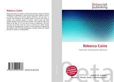 Bookcover of Rebecca Caine