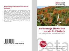Buchcover von Barmherzige Schwestern von der hl. Elisabeth