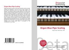 Bookcover of Organ Blue Pipe Scaling