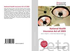 Bookcover of National Health Insurance Act of 2005