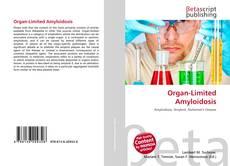Organ-Limited Amyloidosis的封面