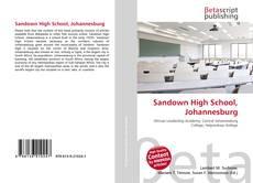 Bookcover of Sandown High School, Johannesburg