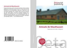 Bookcover of Amicale de Mauthausen