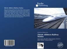 Bookcover of Zürich Affoltern Railway Station
