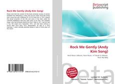 Bookcover of Rock Me Gently (Andy Kim Song)