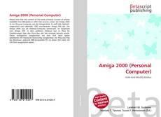 Bookcover of Amiga 2000 (Personal Computer)