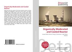 Bookcover of Organically Moderated and Cooled Reactor