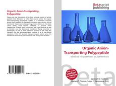 Bookcover of Organic Anion-Transporting Polypeptide