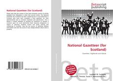 Bookcover of National Gazetteer (for Scotland)