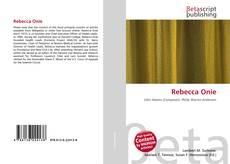 Bookcover of Rebecca Onie
